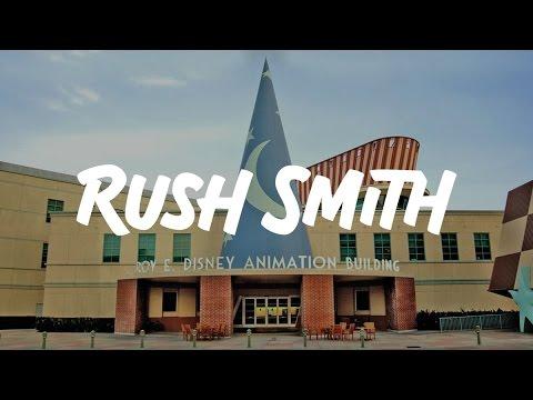 Walt Disney Animation Studios - Rush Smith