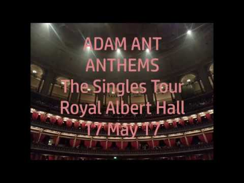 Adam Ant - The Singles Tour - Anthems 2017 live at Royal Albert Hall 17 May 17