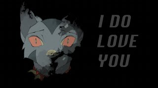 I Do Love You (Animation Meme)