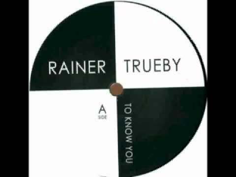 Rainer Trüby - To Know You
