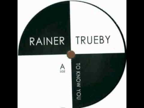 Rainer Trüby - To Know You