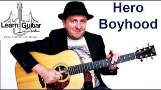 Hero - Family Of The Year - Guitar Tutorial - Boyhood