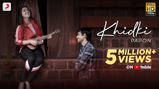 Khidki (Papon) Mp3 Song Download