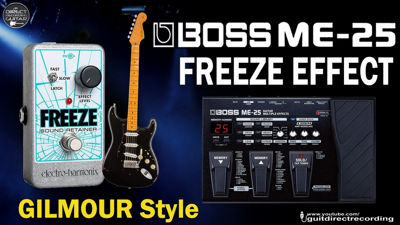 boss me 25 david gilmour sound on sound effect freeze patch youtube. Black Bedroom Furniture Sets. Home Design Ideas