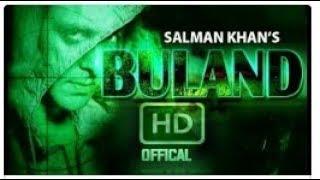 BULAND__Trailer__TEASER__FANMADE__Un Official__Salman Khan__upcoming movie