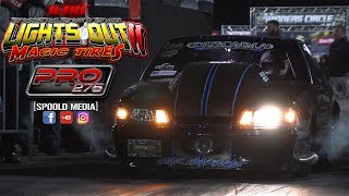 Lights Out 11: Pro 275 Eliminations