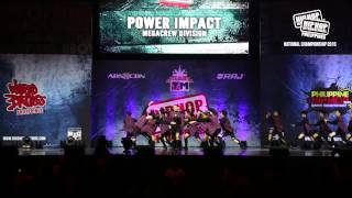 POWER IMPACT DANCERS - MegaCrew Division | 2015 Philippine Hip Hop Dance Championship