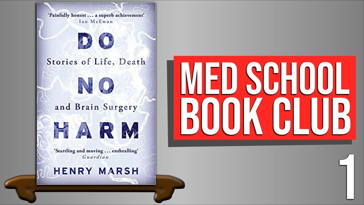 Download Do No Harm by Henry Marsh - Med School Book Club #1 | PostGradMedic