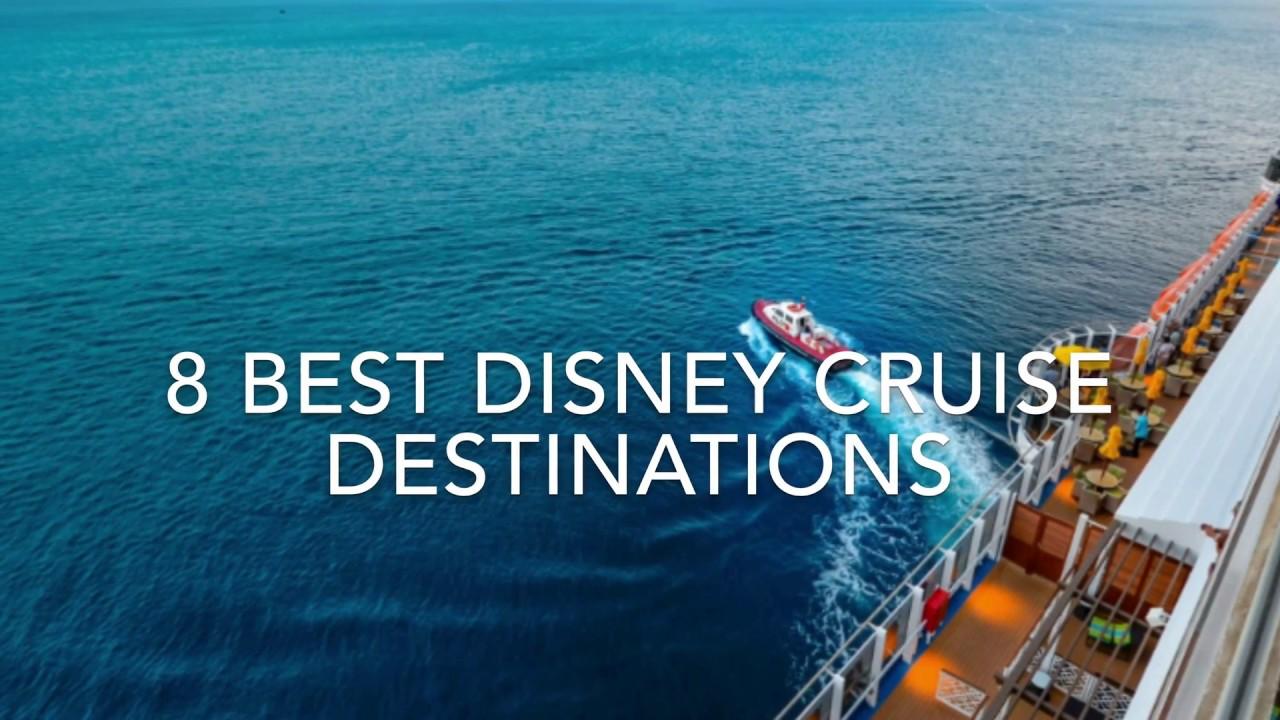 Best Disney Cruise Destinations YouTube - Best disney cruise