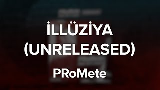 Baixar PRoMete - İllüziya (Unreleased) ft. AiD, Səbinə Rəhimova / Lyric Video