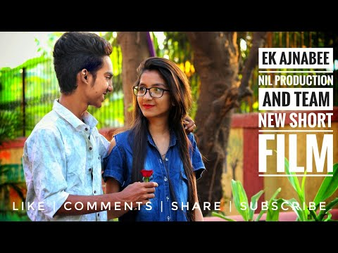 Ek Ajnabee | Love Song | Nil Production And Team | New Short Film