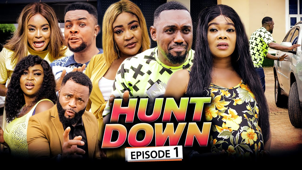 Download HUNT DOWN EPISODE 1: Eddy Watson, Chinenye, Ruby, Mary uche, Darlington, Latest Nollywood movie 2021