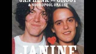 Jan Henk de Groot & Noordpool Orkest -Janine