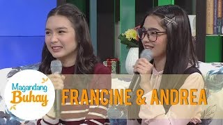 Magandang Buhay: Francine and Andrea share how they bond on and off cam