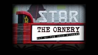 THE ORNERY - Day of the Deadringers
