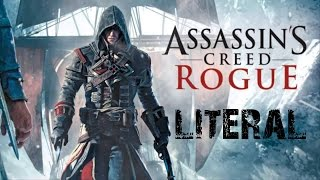 Литерал - Assassin's Сreed Rogue