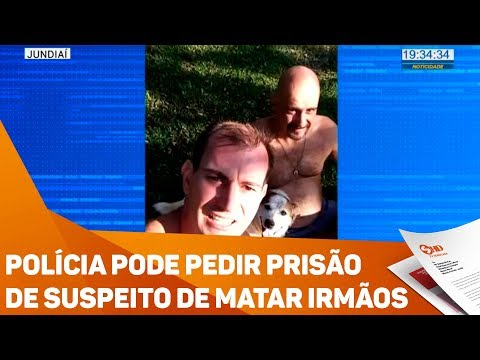 Polícia pode pedir prisão de suspeito de matar irmãos - TV SOROCABA/SBT