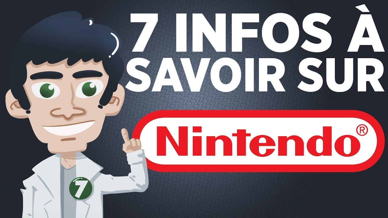 7 infos à savoir sur Nintendo