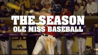 The Season: Ole Miss Baseball - The Battle in the Bayou