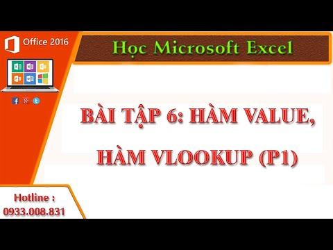 Học Microsoft Excel, Tin học văn phòng Hàm Value,Hàm Vlookup