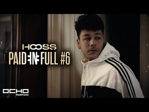 Hooss - Paid in Full #6 (Clip officiel)