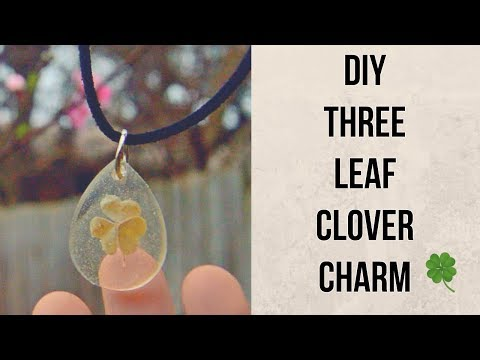 DIY Three Leaf clover Resin Charm Tutorial