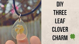 DIY Three Leaf clover Resin Charm Tutorial