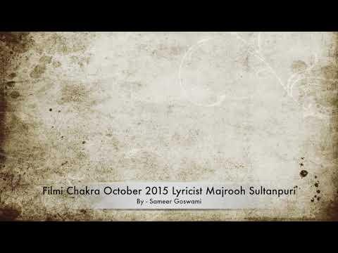 Biography of Bollywood Lyricist Majrooh Sultanpuri