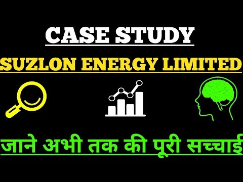 SUZLON ENERGY LIMITED FUNDAMENTAL ANALYSIS 【CASE STUDY】.....