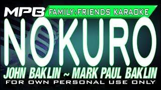 Nokuro Karaoke JOHN BAKLIN MARK PAUL BAKLIN ft PETER DICKY LEE.mp3