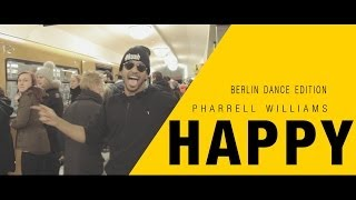 Pharrell Williams Happy Berlin Dance Edition