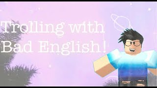 Trolling With Bad English! - Roblox Frappe V4