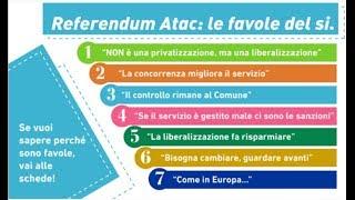 Referendum ATAC - Le favole del si - Le ragioni del NO - 11 novembre 2018
