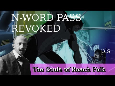 The Souls Of Roach Folk
