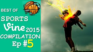 Best Sports Vines Compilation 2015 - Ep #5 || w/ TITLE & Beat Drop in Vines ✔