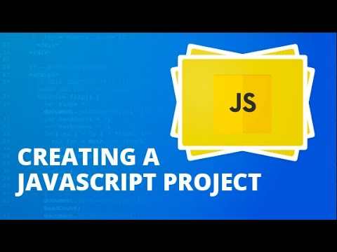 Creating A JavaScript Project