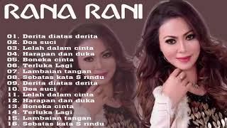 Download RANA RANI Terbaik 2021 - DERITA DIATAS DERITA FULL ALBUM - RANA RANI 2021