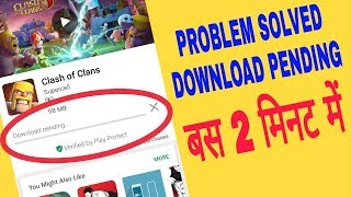 How to solved play store download pending problem