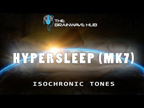 'Hypersleep MK7' - Deep Sleep Induction - Isochronic Tones & Sleep Music