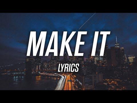 J-Wright - Make It (Lyrics) feat. Mickey Shiloh
