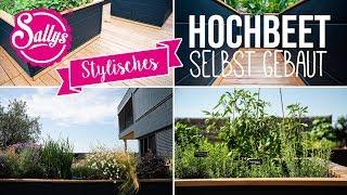 Stylishes Hochbeet selbst gebaut / DIY/ Sallys Welt