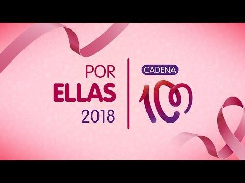 CADENA 100 Por Ellas 2018   Concierto completo