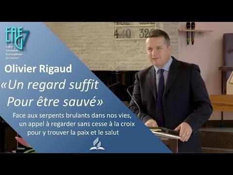 """Culte du 2 octobre 2021 Olivier Rigaud - """"Un regard suffit pour être sauvé"""""""