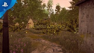 Flowers Are Dead - Reveal Trailer | PS4