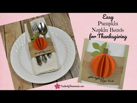 DIY 3-D Pumpkin Napkin Bands for Thanksgiving - Quick and Easy Place Settings!
