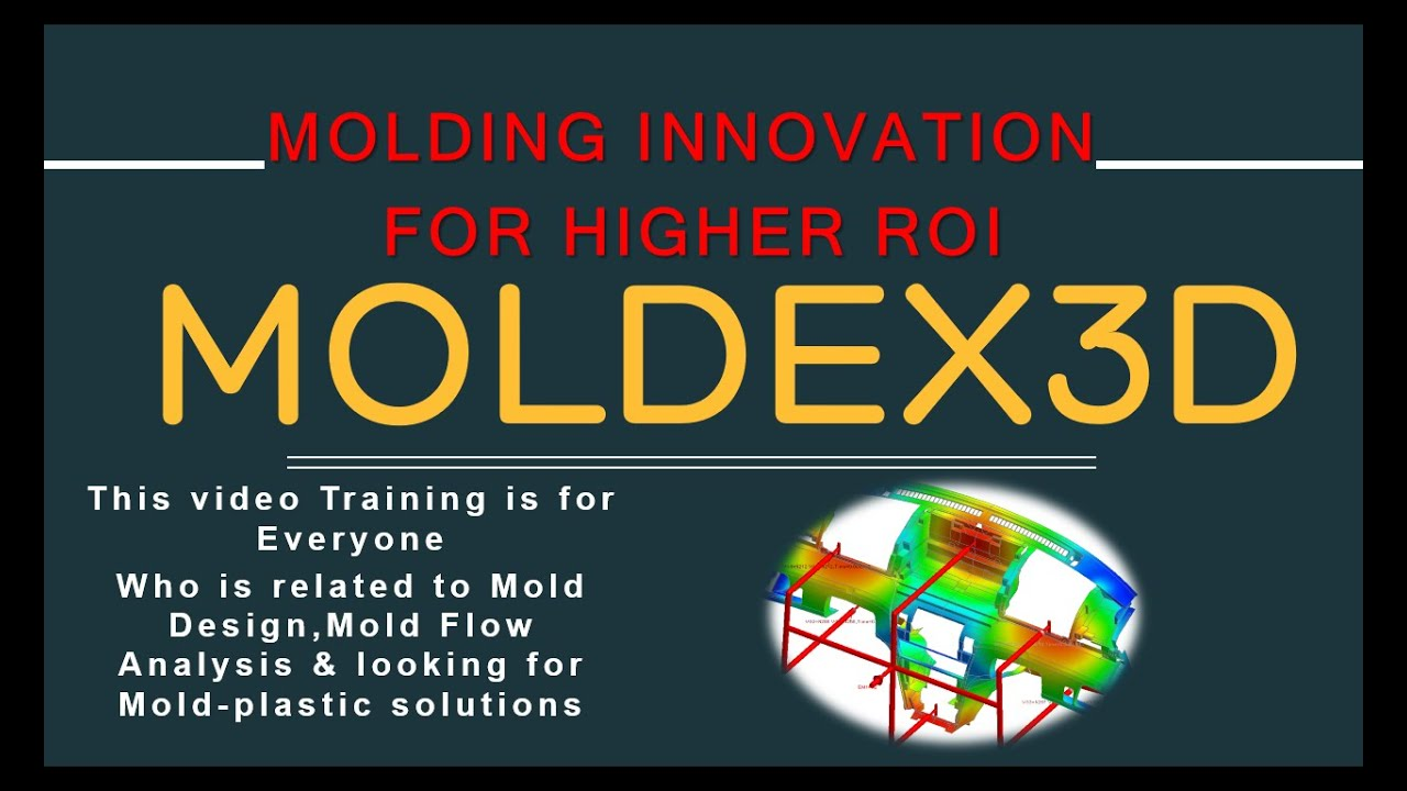 MOLDEX3D Training Tutorial R13 2015 Advanced for plastic injection mold  filling Analysis