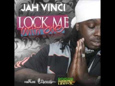 JAH VINCI - LOCK ME WITH LOVE - POISON ARROW RIDDIM - DYNASTY - JWONDER - 21ST HAPILOS DIGITAL