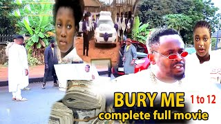 BURY ME complete full movie 2021( NEW MOVIE) ZUBBY MICHAEL LATEST NOLLYWOODMOVIE{NOLLYMAXTV