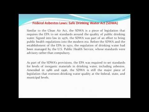 Federal Asbestos Laws: Safe Drinking Water Act (SDWA)