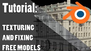 Blender Tutorial: Basic texturing and fixing free models